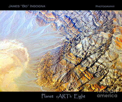 Photograph - Planet Earth Eight by James BO  Insogna