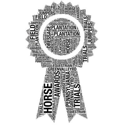 Digital Art - Plantation Field Horse Trials Ribbon Words by Alice Gipson
