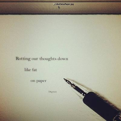 Poetry Photograph - Rotting Our Thoughts Down  by Steven Digman