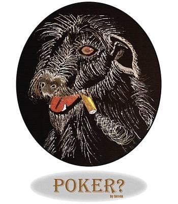 Poker?  Cigar Dog Art Print by Steven Ross