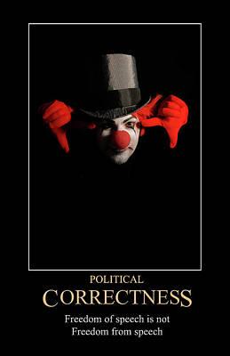 Digital Art - Political Correctness by John Haldane