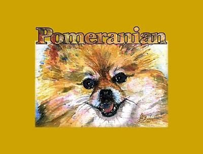 Painting - Pomeranian Shirt by John D Benson