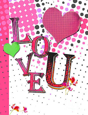 Anahi Decanio Licensing Art Mixed Media - Pop Art Love You Word Art by WALL ART and HOME DECOR