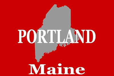 Photograph - Portland Maine State City And Town Pride  by Keith Webber Jr