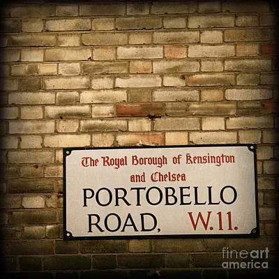 Portobello Road Sign On A Grunge Brick Wall In London England Art Print by ELITE IMAGE photography By Chad McDermott