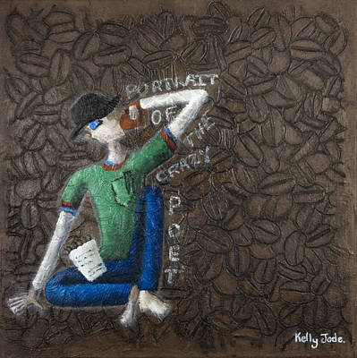 Kelly Painting - Portrait Of The Crazy Poet by Kelly Jade King