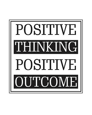 Inspirational Mixed Media - Positive Thinking Positive Outcome by Studio Grafiikka
