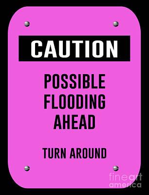 Possible Flooding Ahead Art Print