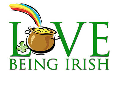 Digital Art - Pot Of Gold Love Being Irish by Greg Slocum