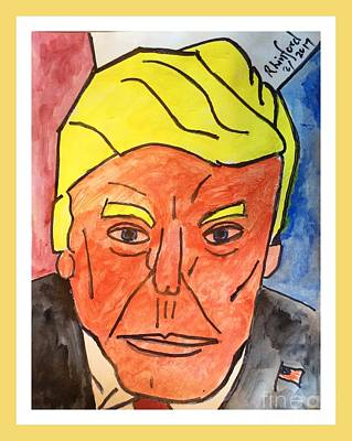 Painting - Potus Trump Sorry Negatives Give You A Hard Time Courage And On To Your Positive Victories by Richard W Linford