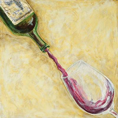 Wine Mixed Media - Pour Me Something Mister by Maria Boudreaux