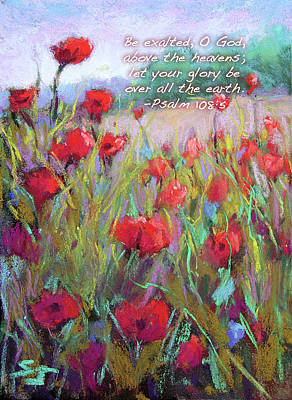 Poppies Field Painting - Praising Poppies With Bible Verse by Susan Jenkins