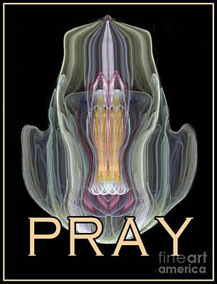 Digital Art - Pray by Suzanne Schaefer