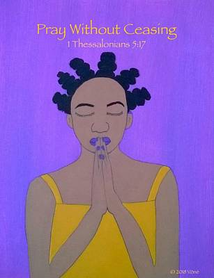 Painting - Pray Without Ceasing by Yvonne Carson