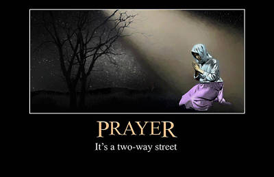 Digital Art - Prayer Is A Two Way Street by John Haldane