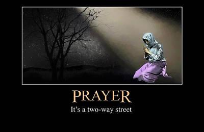 Digital Art - Prayer Is A Two Way Street by John Haldane