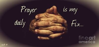 Gallery Website Photograph - Prayer Is My Daily Fix by Isaac Khonjelwayo