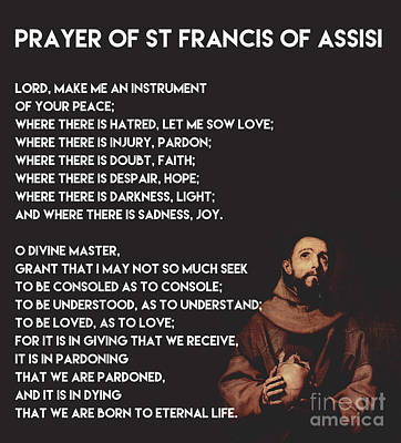 Prayer Of St Francis Of Assisi Art Print by Celestial Images