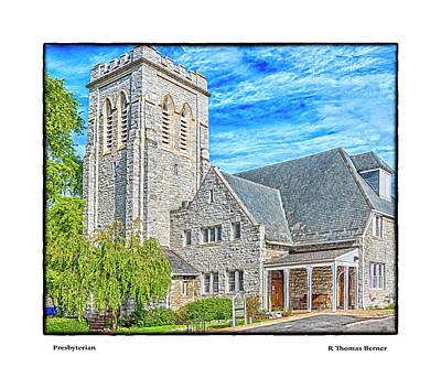 Photograph - Presbyterian by R Thomas Berner