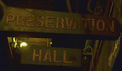 Photograph - Preservation Hall by Nadalyn Larsen