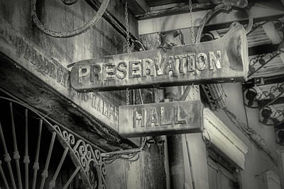 Photograph - Preservation Hall Sign Bw by Jerry Fornarotto