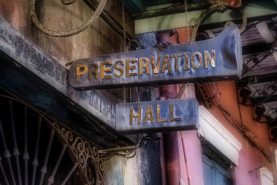 Photograph - Preservation Hall Sign by Jerry Fornarotto