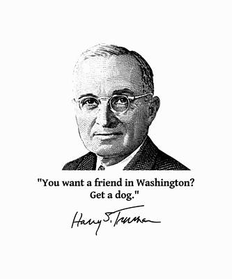 Digital Art - President Truman And Funny Quote On Washington by War Is Hell Store