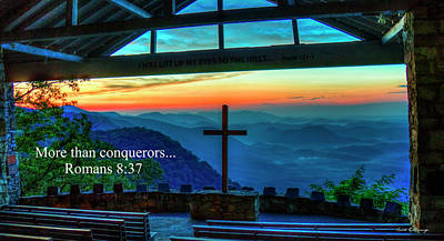 Photograph - Pretty Place Chapel Romans 8 37 Art by Reid Callaway