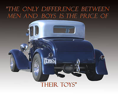 Hot Rod Mixed Media - Price Of Men And Boys Toys by Jack Pumphrey