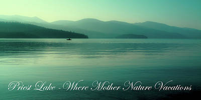 Photograph - Priest Lake - Where Mother Nature Vacations by David Patterson