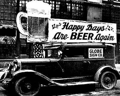 Prohibition Happy Days Are Beer Again Art Print