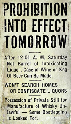 Winery Photograph - Prohibition Sign by Jon Neidert