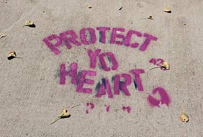 Photograph - Protect Yo Heart Brooklyn by Karen Silvestri