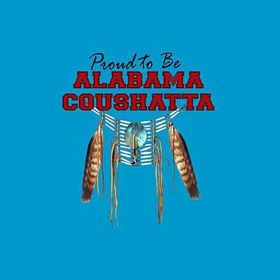 Abenaki Wall Art - Digital Art - Proud To Be Alabama Coushatta by Raven SiJohn