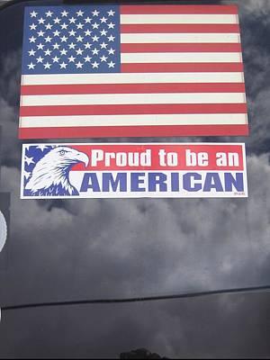 Proud To Be An American Decal Number 1 Car Window Tombstone Arizona 2004 Art Print