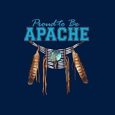 Abenaki Wall Art - Digital Art - Proud To Be Apache - Tribal Pride by Raven SiJohn