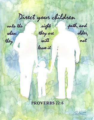 Painting - Proverbs - Direct Your Children by Chris Brown