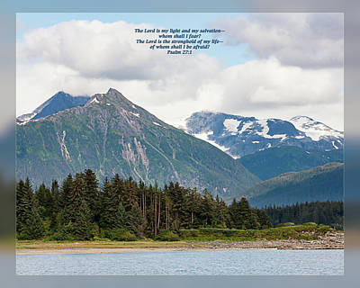 Photograph - Psalm 27 1 by Dawn Currie
