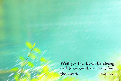 Psalm 27 Art Print by Catherine Alfidi