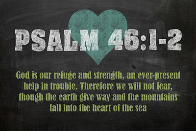 Psalm 46 12 Inspirational Quote Bible Verses On Chalkboard Art Art Print by Design Turnpike