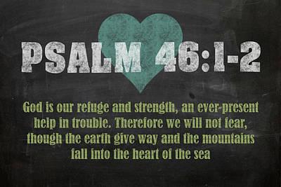 Psalm 46 12 Inspirational Quote Bible Verses On Chalkboard Art Art Print