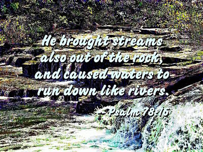 Photograph - Psalm 78-16 - He Brought Streams ... by Susan Savad