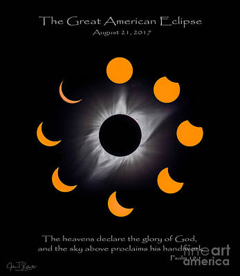 Photograph - Psalm Nineteen Solar Eclipse by John Roberts