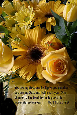 Psalms One Hundred Eighteen Twenty Eight With Yellow Bouquet Art Print by Linda Phelps