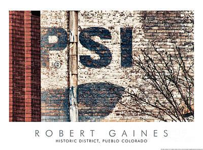 Photograph - Pueblo Colorado Pepsi Sign by Robert Gaines