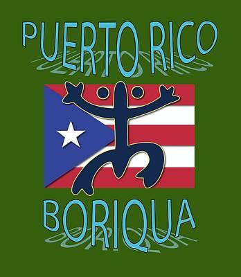Puerto Rico Digital Art - Puerto Rico Boriqua by Daniel P Cronin