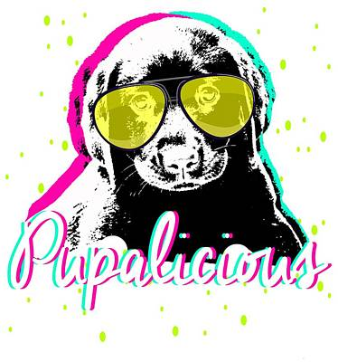 Pup Digital Art - Pupalicious by Eye Candy Designs