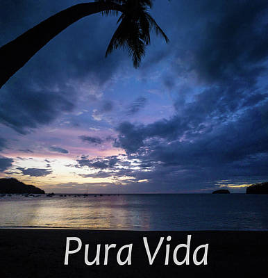 Photograph - Pura Vida  by John Pierpont