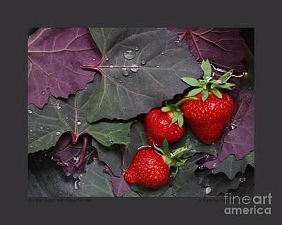 Photograph - Purple Orach With Strawberries by Patricia Overmoyer
