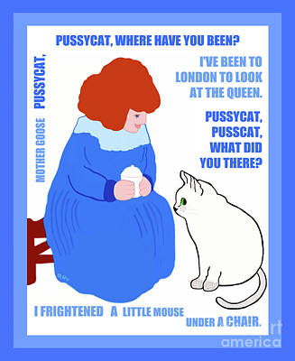 Art Print featuring the painting  Pussycat, Pussycat By Mother Goose by Marian Cates